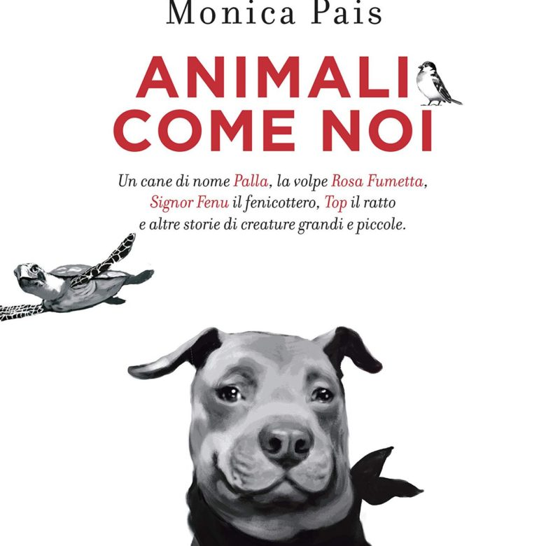 Animali come noi – libro di Monica Pais
